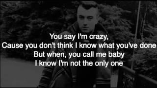 Sam Smith   I'm Not The Only One Lyrics