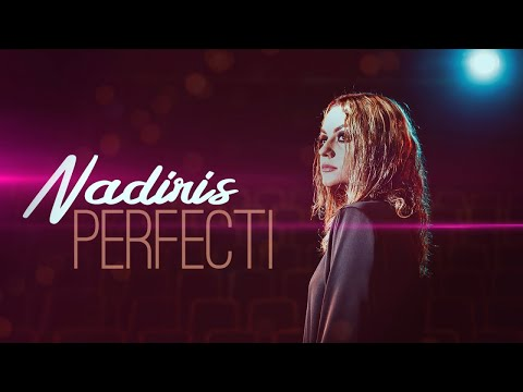 Nadiris – Perfecti Video