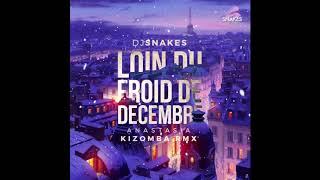 Anastasia   Dj Snakes Kizomba Remix