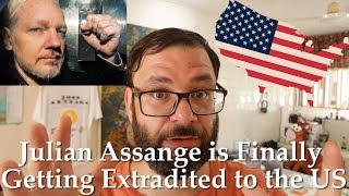 Freedom of Speech is on Trial - Julian Assange Is On His Way To The US