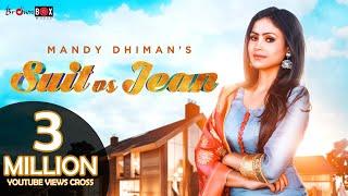 Suit Vs Jean  Mandy Dhiman
