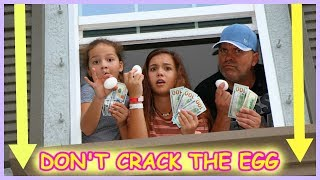 DON'T CRACK THE EGG AND WIN $700.00 | EGG DROP CHALLENGE | SISTER FOREVER