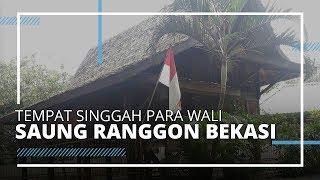VIDEO TRAVEL | Kunjungi Rumah Singgah Pangeran Jayakarta dan Para Wali, Saung Ranggon Bekasi