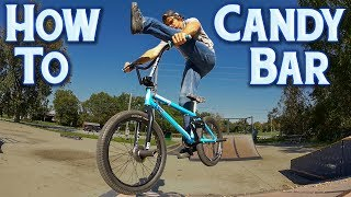 BMX How To Candy Bar