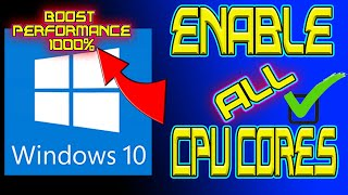 How To Enable All CPU Cores Windows 10 - Boost PC PERFORMANCE 1000%