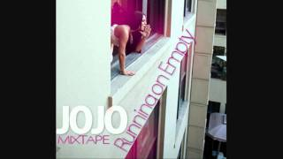 Jojo - Running on Empty (Can't Take That Away From Me) NEW! Mixtape 2010 (With Lyrics)