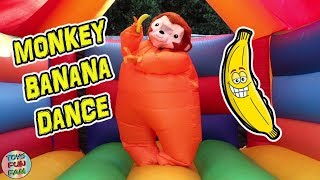 Monkey Banana Dance Performed By Toys Fun Fam