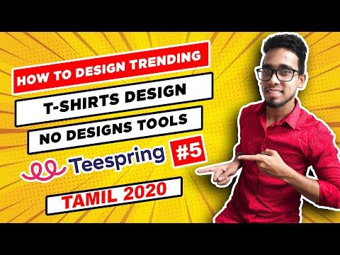 How to Design Trending T shirt Designs in Online Tamil 2020 | Teespring Beginner Tutorial (2020)