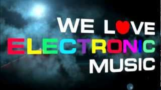 Teaser WE LOVE ELECTRONIC MUSIC Party @ Bubble Bar, RCA. 2012.05.05
