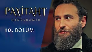 Payitaht Abdulhamid episode 10 with English subtitles Full HD