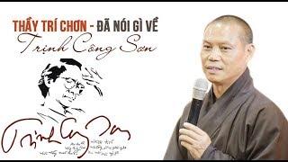 Thầy Trí Chơn NÓI GÌ VỀ NHẠC Trịnh Công Sơn (rong Chơi Cõi Trịnh)