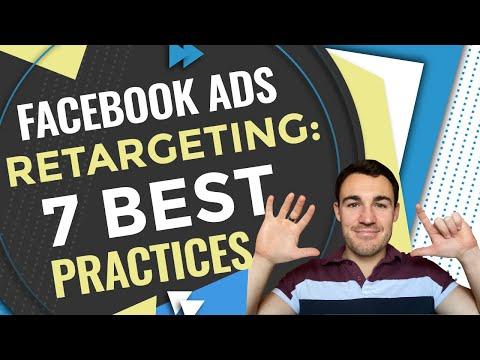 Facebook Ads RETARGETING - 7 Best Practices