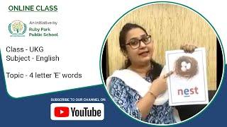 UKG | 4 Letter 'E' Words | English for Kids | Ruby Park Public School Thumbnail