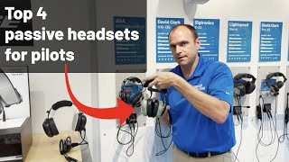 Top Four Passive Aviation Headsets (great for student pilots) - David Clark, ASA, Faro, Sigtronics