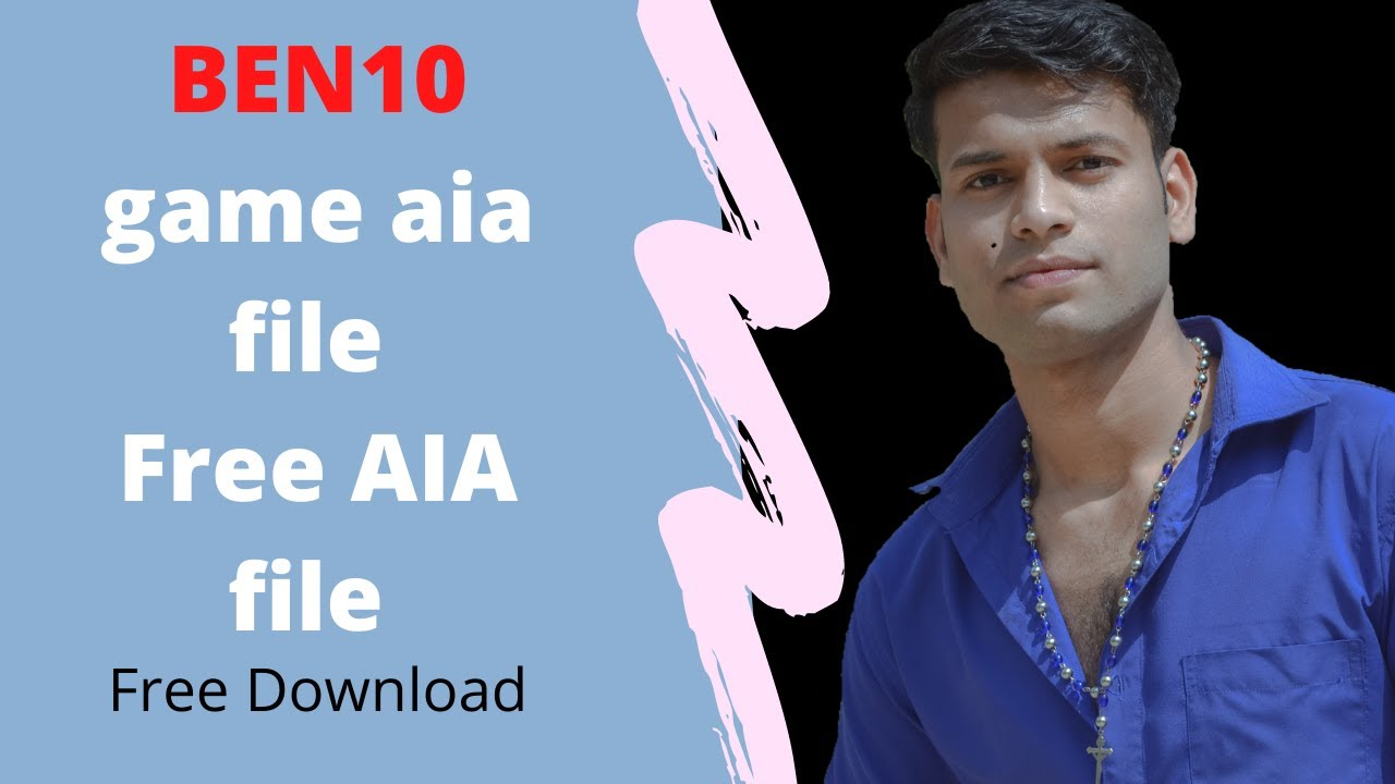 BEN10 game aia file || Free AIA file Download Now