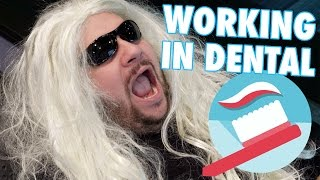 Working In Dental