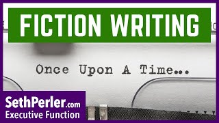 FICTION WRITING: Understand Elements of Story