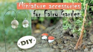 DIY Miniature Accessories For Fairy Garden - Lantern | Mushroom | Broom