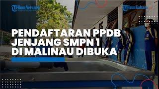 Syarat-syarat Pendaftaran PPDB Jenjang SMPN di Malinau, Bisa Daftar Offline dan Online