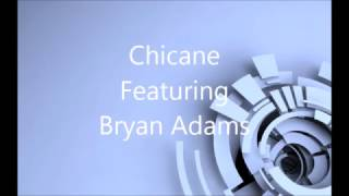 Chicane Featuring Bryan Adams - Don't Give Up - Original Mix (Remastered)
