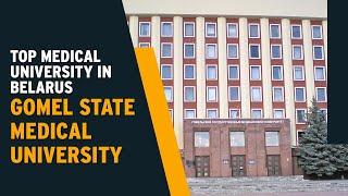 Gomel State Medical University - Best Medical University in Belarus