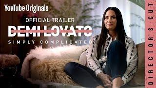 Demi Lovato: Simply Complicated - Director's Cut Trailer