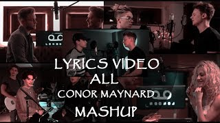 Lyrics Video ALL CONOR MAYNARD SING OFFMASHUP