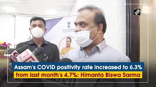 Assam COVID positivity rate increased to 6.3% from last months 4.7%: Himanta Biswa Sarma - Download this Video in MP3, M4A, WEBM, MP4, 3GP