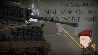 M4 Sherman: The Best Tank Of The Second World War