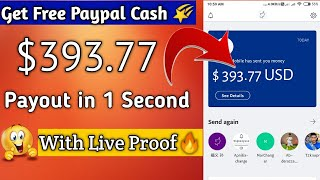 Get $393.77 Dollar in Paypal Account 🔥in Just 1 second Payout || How to Earn Money online 2020