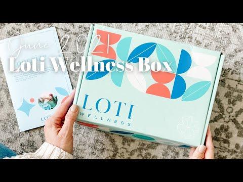 Loti Wellness Box Unboxing June 2021