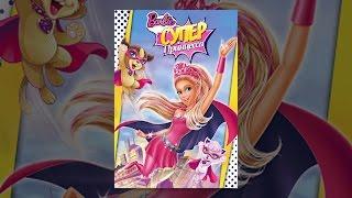 Barbie Супер Принцессa
