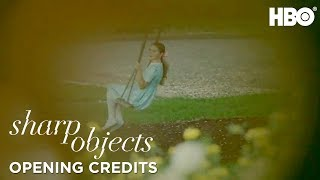 Sharp Objects | Episode 5 Opening Credits | HBO - Video Youtube