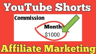 How to Do Affiliate Marketing with YouTube Shorts