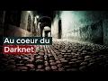 Au c½ur du Darknet - Documentaire français 2017