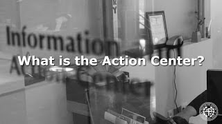 Action Center: What is the Action Center?