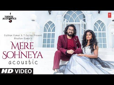 Mere Sohneya Acoustic |  Sachet Tandon & Parampara Thakur | T-Series