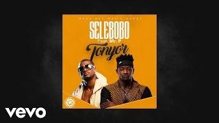 Selebobo   Tonyor (Audio) Ft. Mr. P