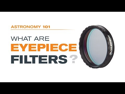 What are Eyepiece Filters?