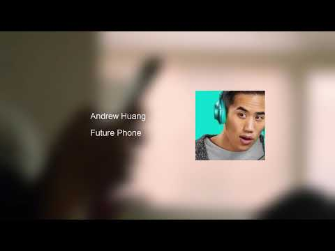 Future Phone - Andrew Huang | Samsung Note 9 Ringtone
