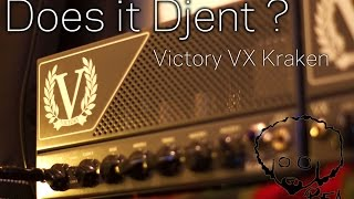 Does It Djent?   Victory VX Kraken