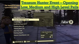 Fallout 76 Treasure Hunter Event - Opening Low - Medium and High Level Pails - All Items