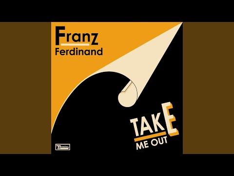 Take Me Out (Daft Punk Remix)