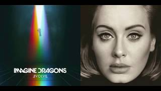 Send My Thunder (Mashup) - Imagine Dragons & Adele