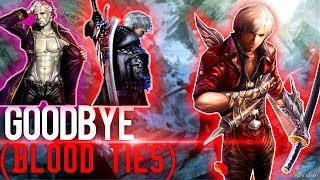 Goodbye DMC 4 (Blood Ties) ReZehbition 1 ReZoura welcome Devil May Cry 5
