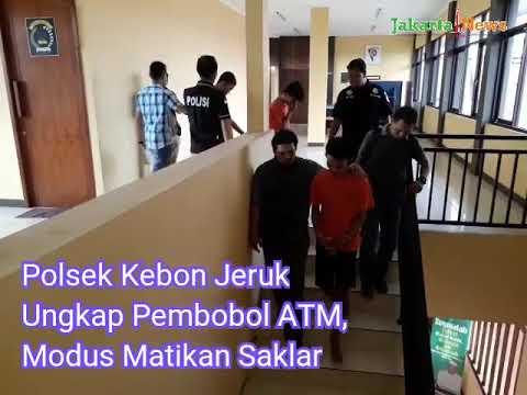 Polsek Kebon Jeruk Ungkap Pembobolan ATM, Modus Matikan Saklar