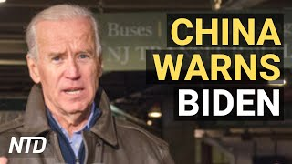 China Warns Biden Admin Not To Cross 'Red Lines