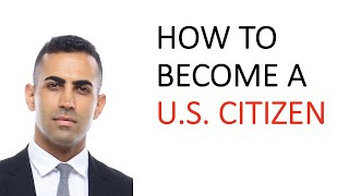 How to Become a U.S. Citizen | Naturalization Process Explained