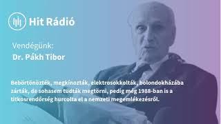 Börtönből az elmegyógyintézetbe: Dr. Pákh Tibor megdöbbentő küzdelme a kommunistákkal