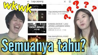 "Reaction ""Lagu Jepang"" yang orang Indonesia buat!! インドネシア人が作った「日本の歌」が流行ってるらしい!?"